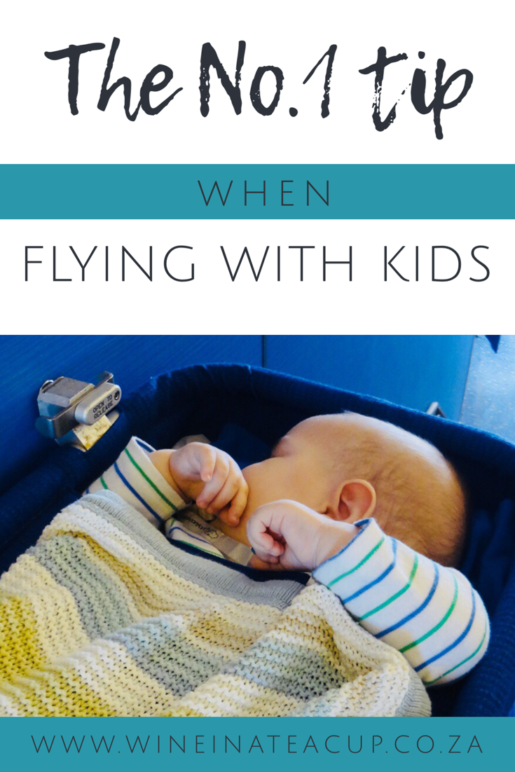 the #1 tip when flying with kids. www.wineinateacup.co.za