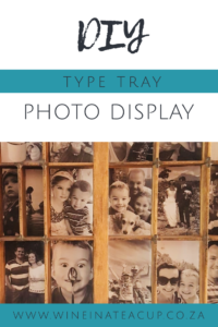 DIY type tray photo display. www.wineinateacup.co.za