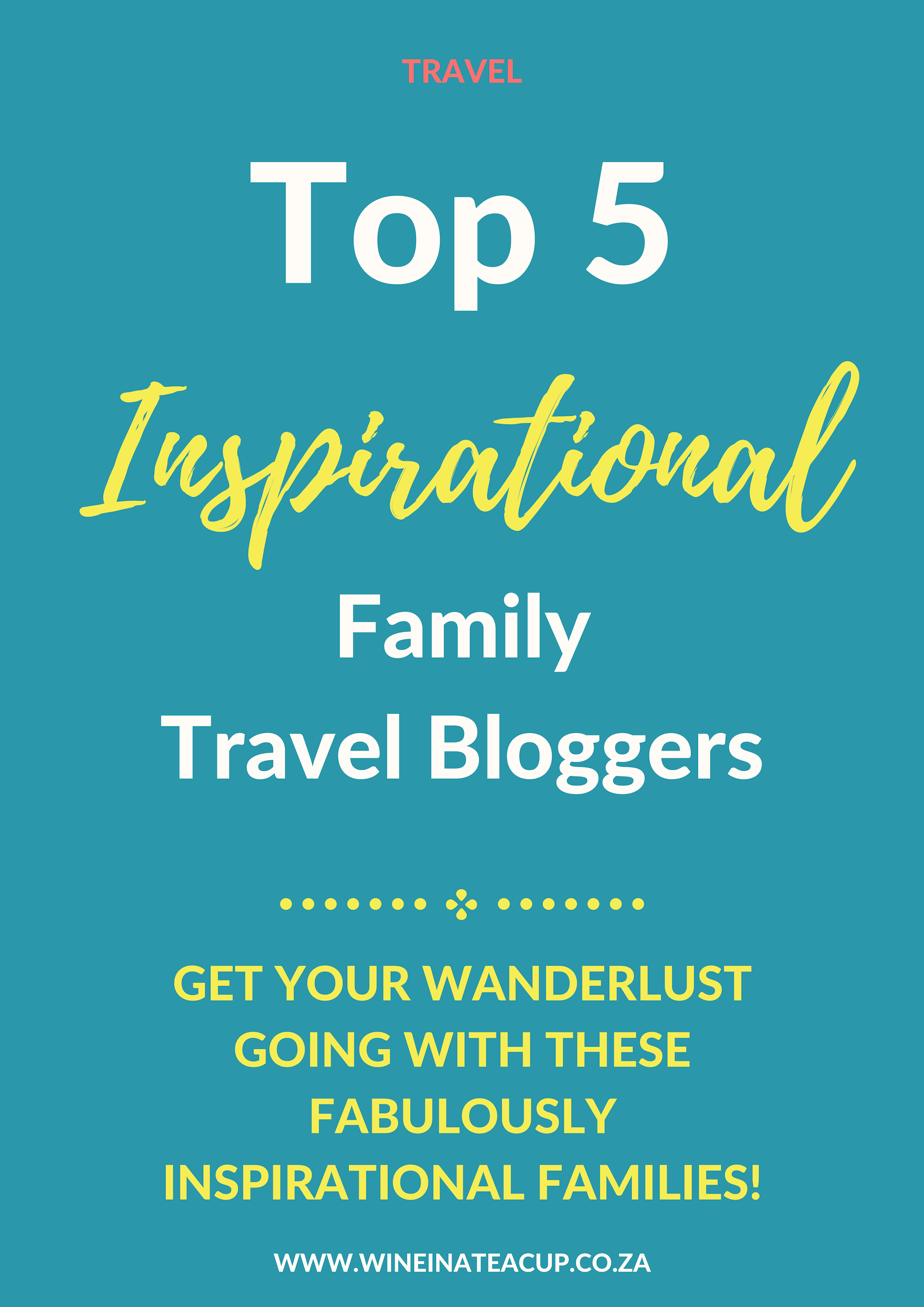 Top 5 Inspirational Family Travel Bloggers www.wineinateacup.com #travellingwithkids #travelingwithkids #travelbloggers #familytravelbloggers